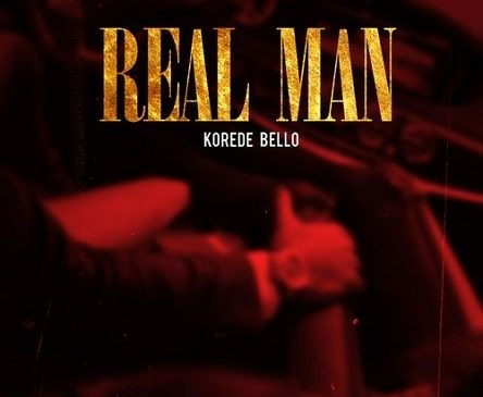 Music Download: Korede Bello – Real Man