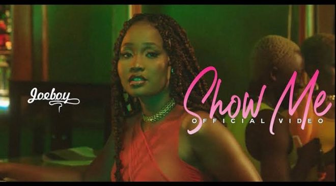 Joeboy – Show Me Mp4 Download
